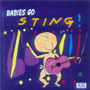 Babies Go - Sting